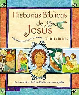 Historias Bíblicas de Jesús para niños: Cada historia susurra su nombre (Jesus Storybook Bible