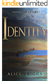 Identity (Annals of Cether Book 1)