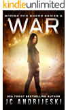 War: Bridge & Sword: Apocalypse (Bridge & Sword Series Book 6)