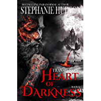 Heart Of Darkness: A Vampire King Paranormal Romance (Transfusion Book 10) (English Edition)