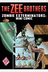 The Zee Brothers: Zombie Exterminators Mini Comic: Curse of the Zombie Omelet! Kindle Edition
