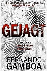 GEJAGT: Ein Thriller im Herz der Finsternis. (German Edition) Kindle Edition