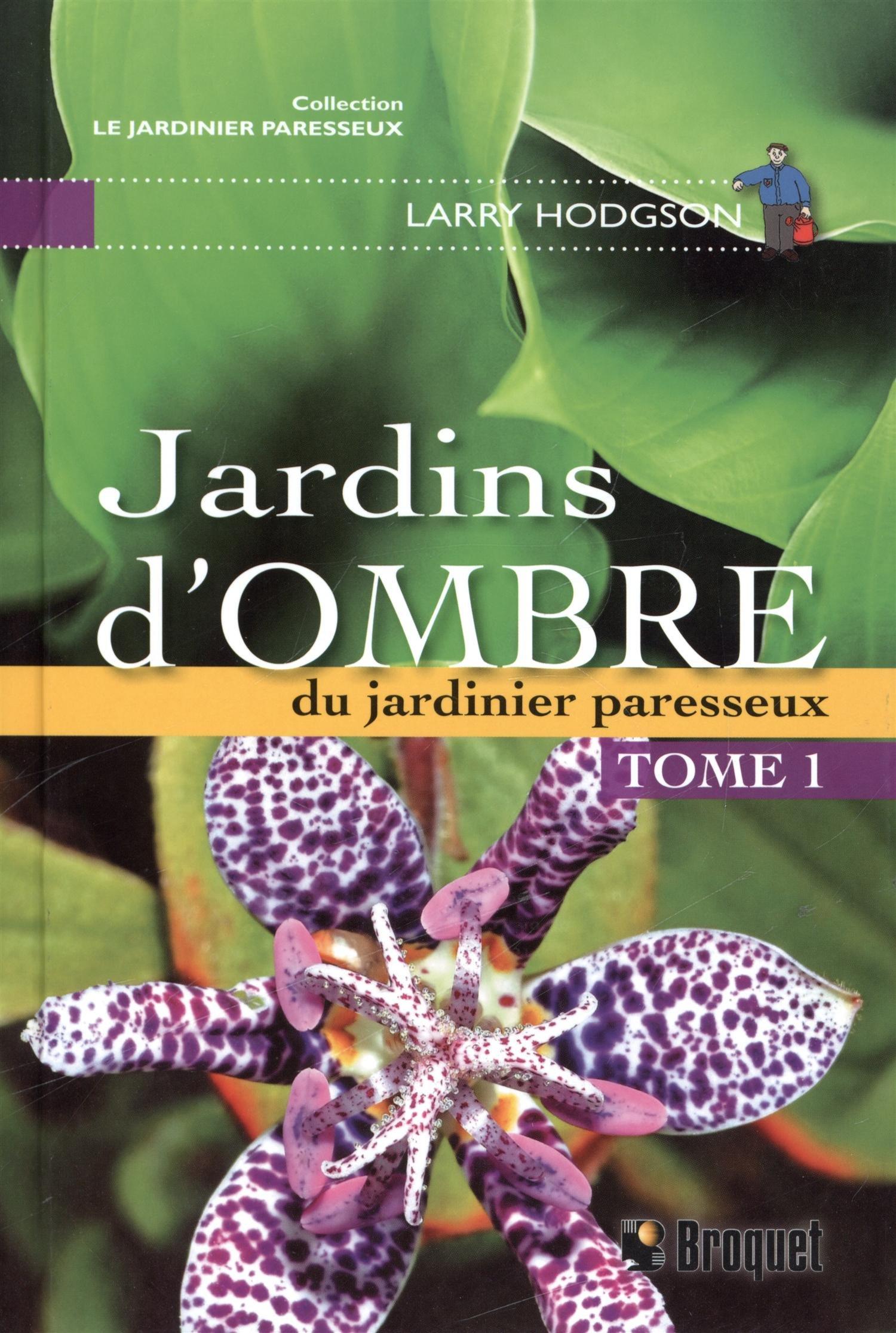 Jardins d\'ombre Tome 1: Amazon.ca: Larry Hodgson: Books