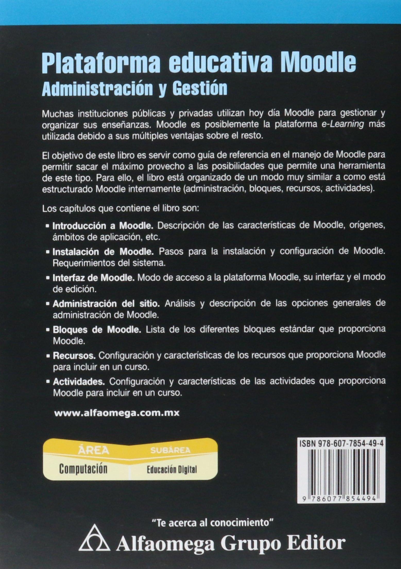 Plataforma Educativa MOODLE, Administracion y gestion ...