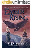 Ember Rising (The Green Ember Series Book 3)