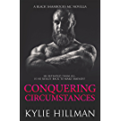Conquering Circumstances (Black Shamrocks MC Book 5) (English Edition)