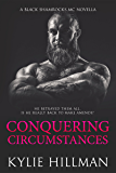 Conquering Circumstances: Black Shamrocks MC Novella #3.5