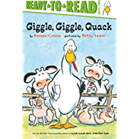Giggle, Giggle, Quack/Ready-to-Read (A Click Clack Book)