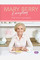 Mary Berry Everyday: Make Every Meal Special Hardcover