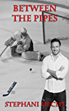 Between the Pipes (Blue Line Hockey Book 2)