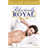 Reluctantly Royal: An HRH Novel