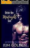Under the Midnight Sun: a novella (English Edition)