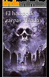 El horror de zarpas afiladas (Los casos de la agente Utrilla nº 2)