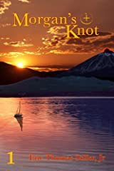 Morgan's Knot (Morgan's Knot - A Serial Fantasy Book 1) Kindle Edition