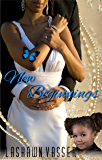 New Beginnings (Out of Nowhere Book 2)