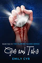 Give and Take (The Vampire Favors Series Book 2) Kindle Edition