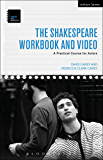 The Shakespeare Workbook and Video: A Practical Course for Actors (Theatre Arts Workbooks)