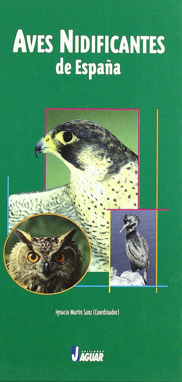 AVES NIDIFICANTES DE ESPAÑA (Guías verdes): Amazon.es: Martin Sanz, Ignacio (coord.): Libros