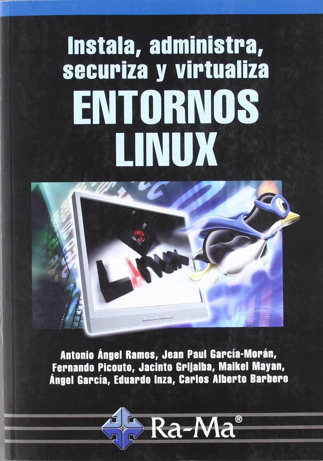 Download INSTALA, ADMINISTRA, SECURIZA Y VIRTUALIZA ENTORNOS LINUX pdf