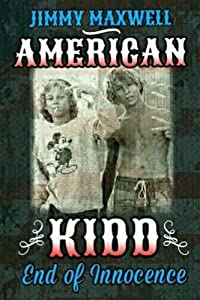 American Kidd: End of Innocence (American Outlaw Book 2)