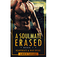 A Soulmate Erased: A Scottish Time Travel Romance (Heartbeats & War Drums Book 1)