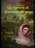 La signora di Glenwith Grange