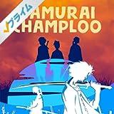 Samurai Champloo [Explicit]