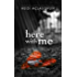 Here With Me (The Archer Brothers Book 1)