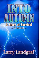 Into Autumn: A Story of Survival (Four Seasons Book 1) Kindle Edition