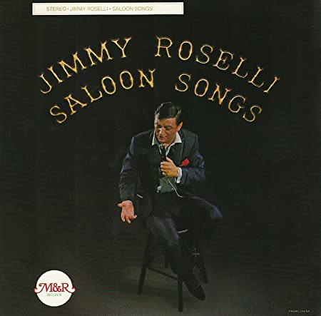 Jimmy Roselli Vol 1 Saloon Songs Amazon Com Music