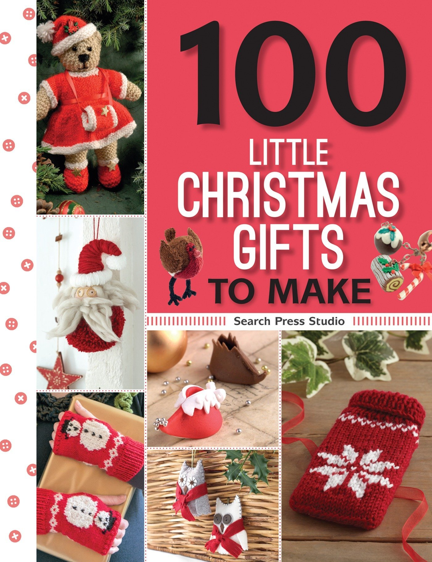 100 Little Christmas Gifts to Make (100 Little Gifts to Make ...