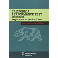 California Performance Test Workbook: Preparation for the Bar Exam (Bar Review)