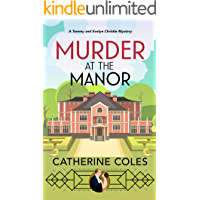 Murder at the Manor: A 1920s cozy mystery (A Tommy & Evelyn Christie Mystery Book 1) (English Edition)