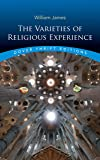 The Varieties of Religious Experience (Dover Thrift Editions)