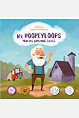Mr. Hoopeyloops and His Amazing Glass: A Discover Great Art Book for Kids (Explore Glass Artists 1) Kindle Edition