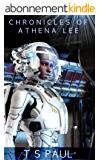 Chronicles of Athena Lee  Book 1 (English Edition)