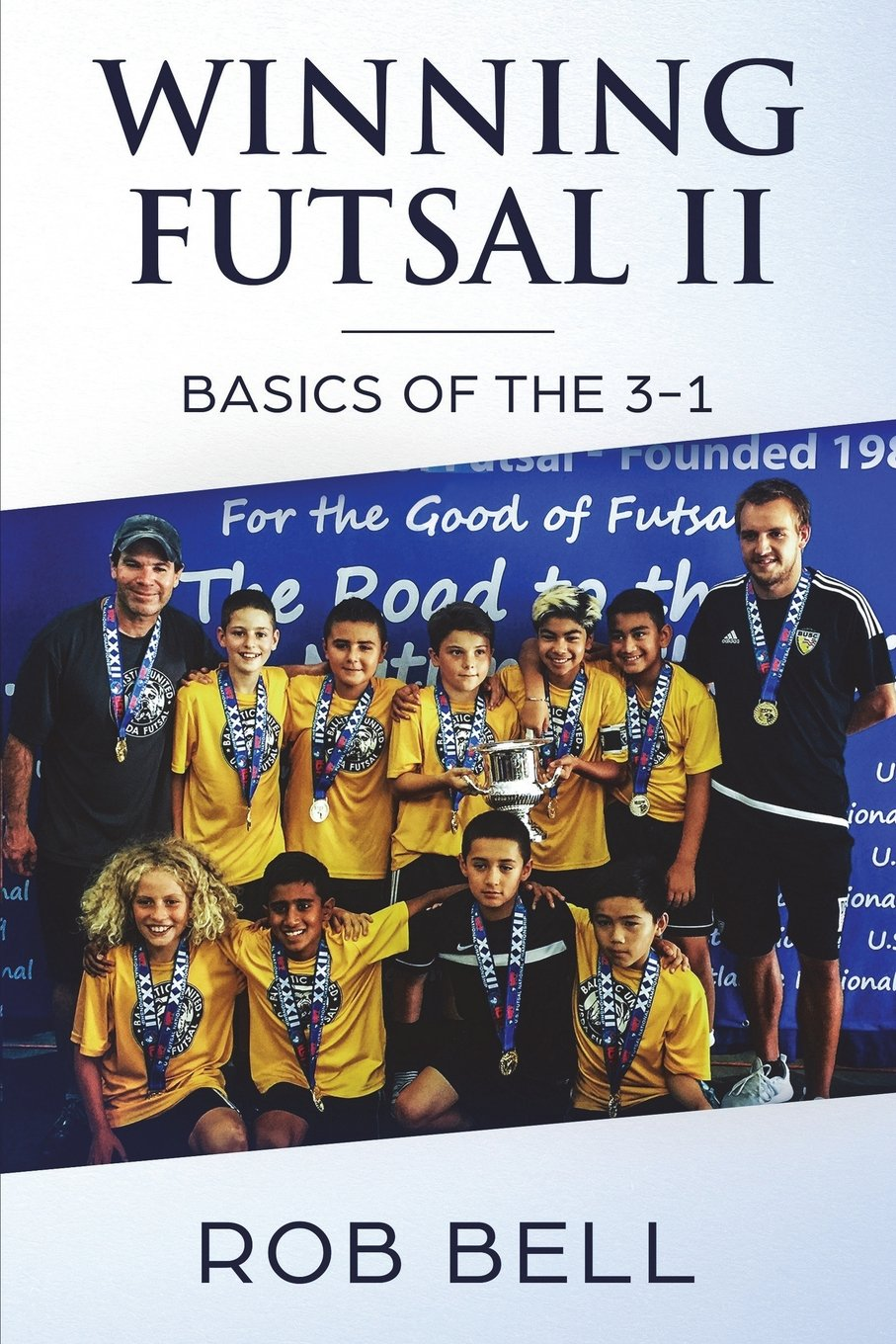 Download Winning Futsal II: Basics of the 3-1 (Volume 2) pdf epub