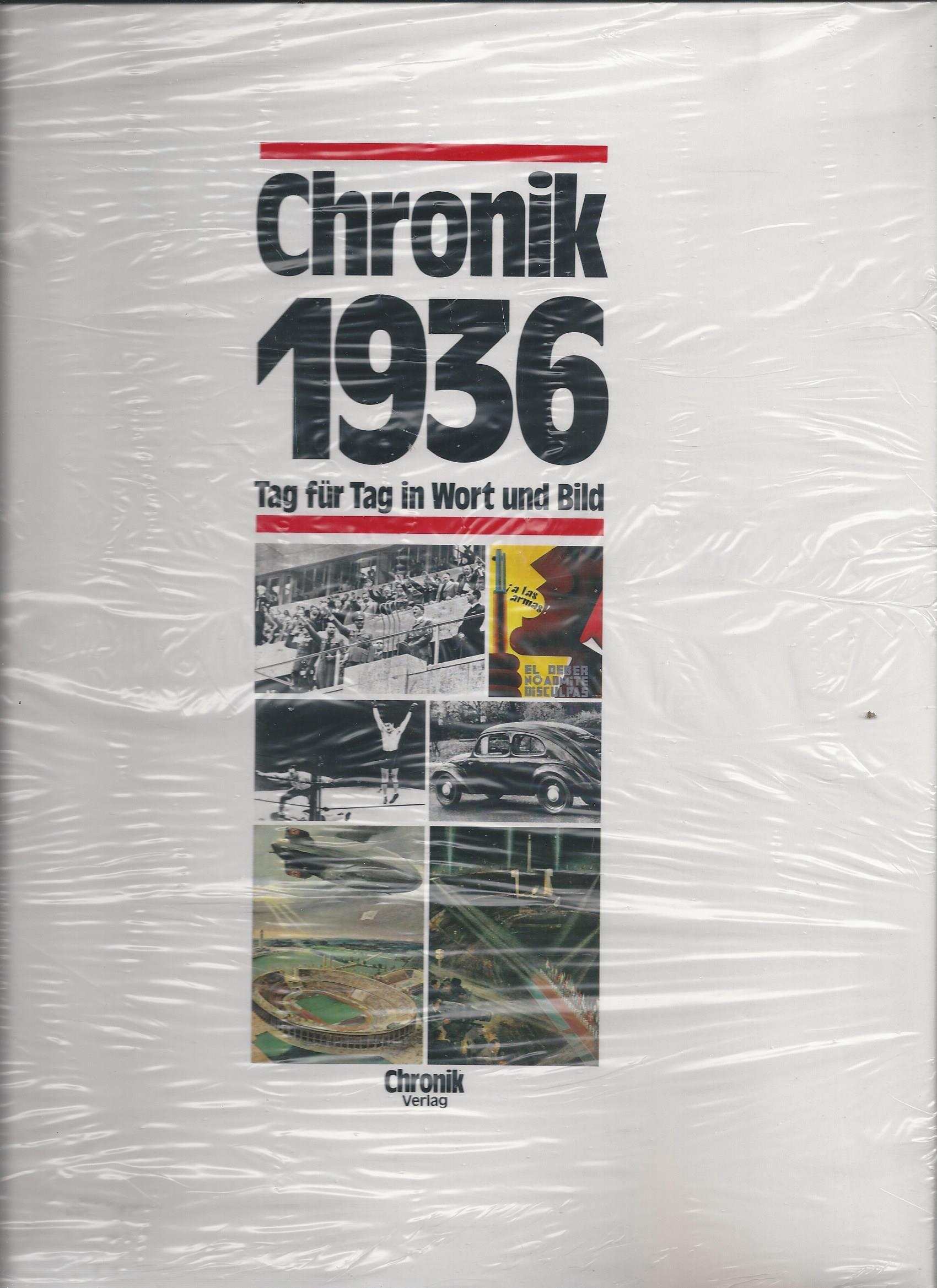 Chronik 1936. Tag für Tag in Wort und Bild