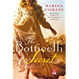 The Botticelli Secret: A Novel of Renaissance Italy (Reading Group Gold)