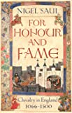 For Honour and Fame: Chivalry in England, 1066-1500
