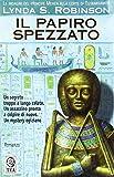 Il papiro spezzato. Le indagini del principe Meren alla corte di Tutankhamon: 3