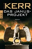 Das Janusprojekt (Bernie Gunther ermittelt, Band 4)