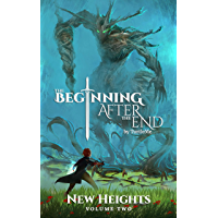 The Beginning After The End: New Heights, Book 2