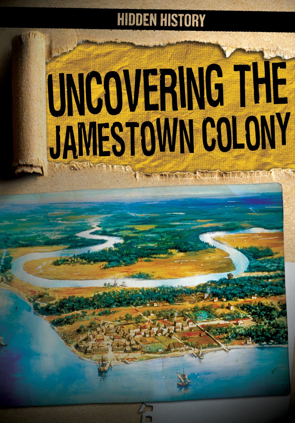 Uncovering the Jamestown Colony (Hidden History)