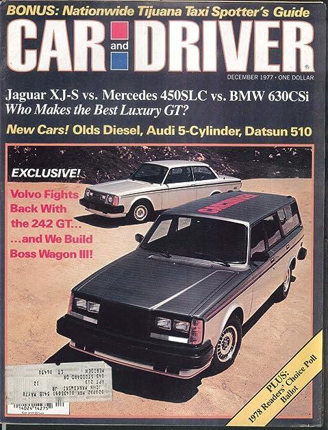 CAR U0026 DRIVER Olds Diesel Audi 5000 Datsun 510 Volvo 242 GT Road Tests 12  1977