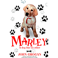 Marley: A Dog Like No Other (English Edition)