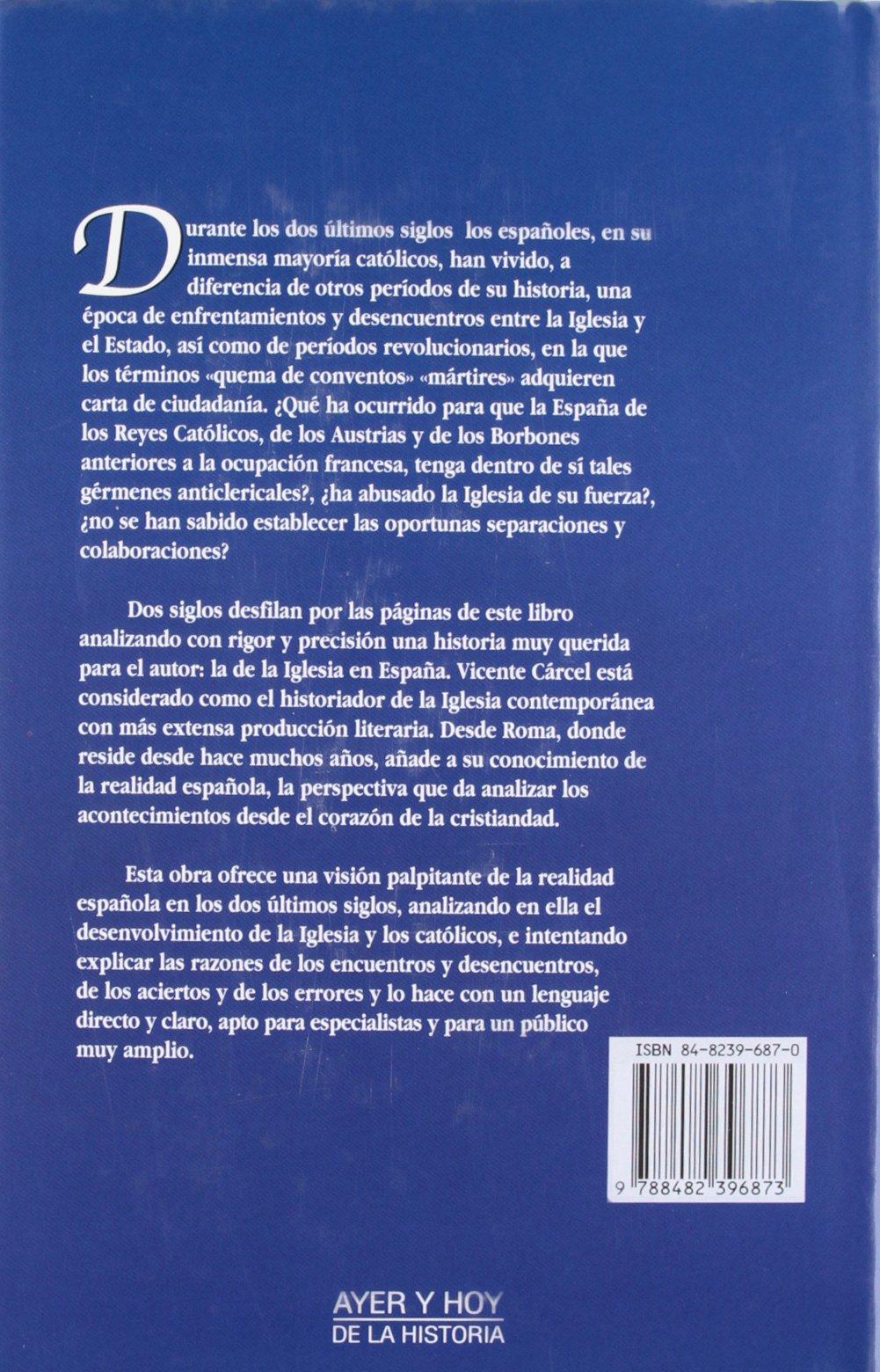 Hᆭ De La Iglesia En Espaᆬa Contemporanea Ayer y hoy de la historia: Amazon.es: Cárcel Ortí, Vicente: Libros