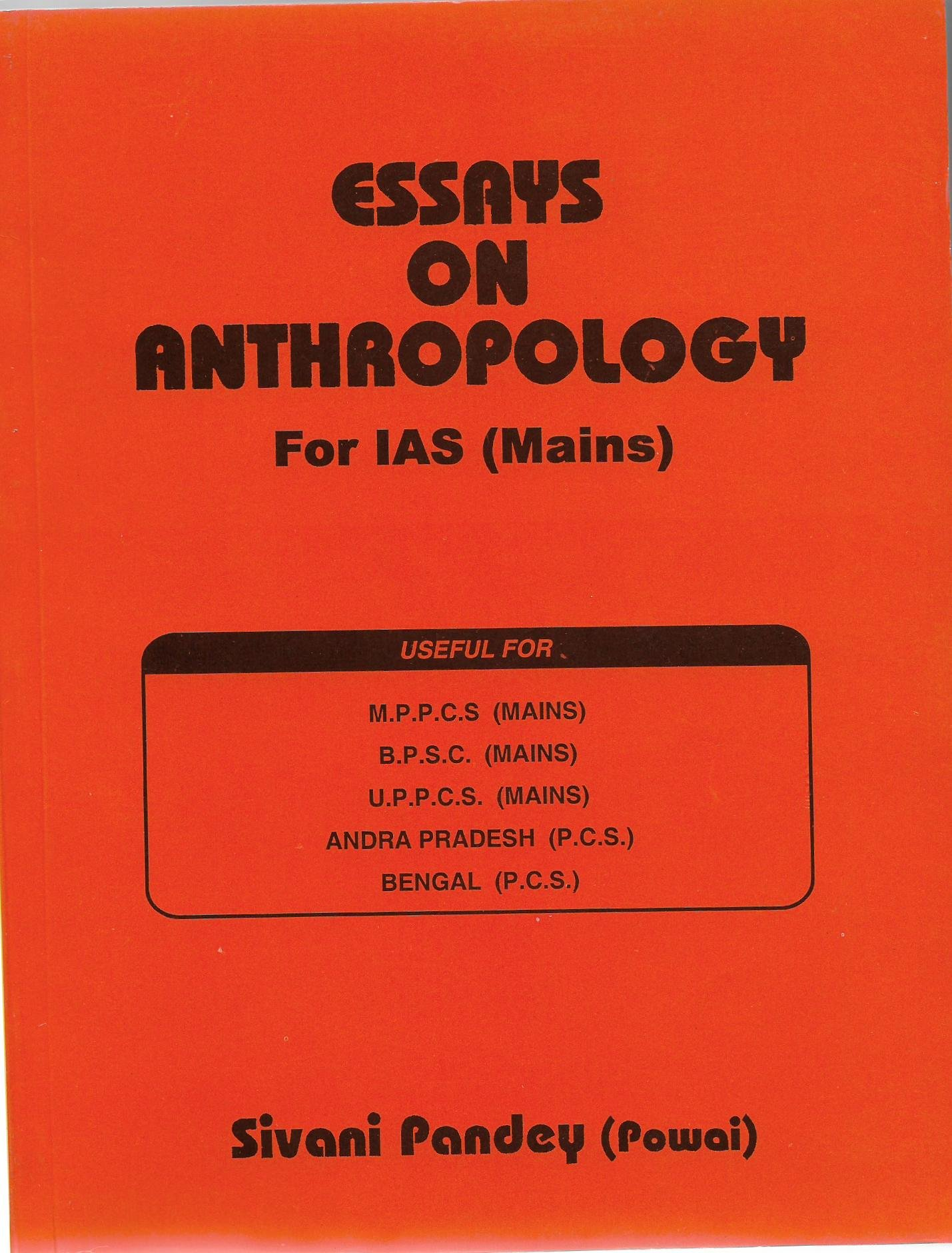 buy essays on anthropology for ias mains book online at low  buy essays on anthropology for ias mains book online at low prices in essays on anthropology for ias mains reviews ratings in
