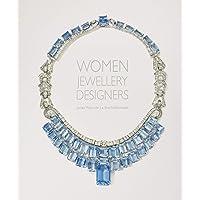 Weir-De La Rochefoucauld, J: Women Jewellery Designers