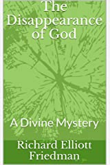 The Disappearance of God: A Divine Mystery Kindle Edition